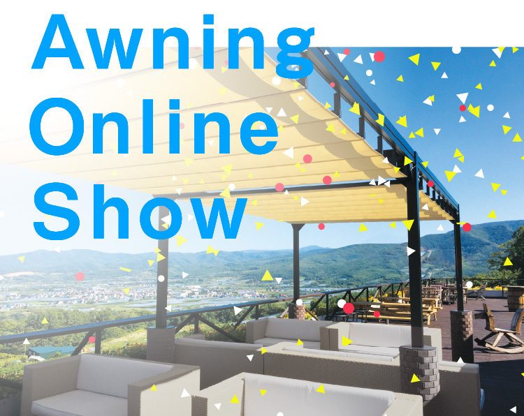 Awning Online Show